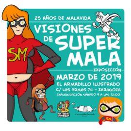 Visiones de Supermala